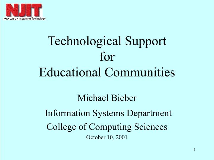 technological support for educational communities n.