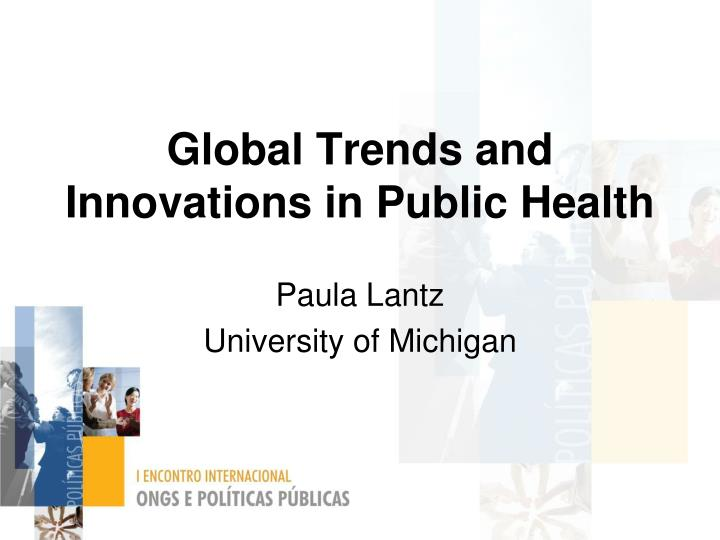 global trends and innovations in public health n.