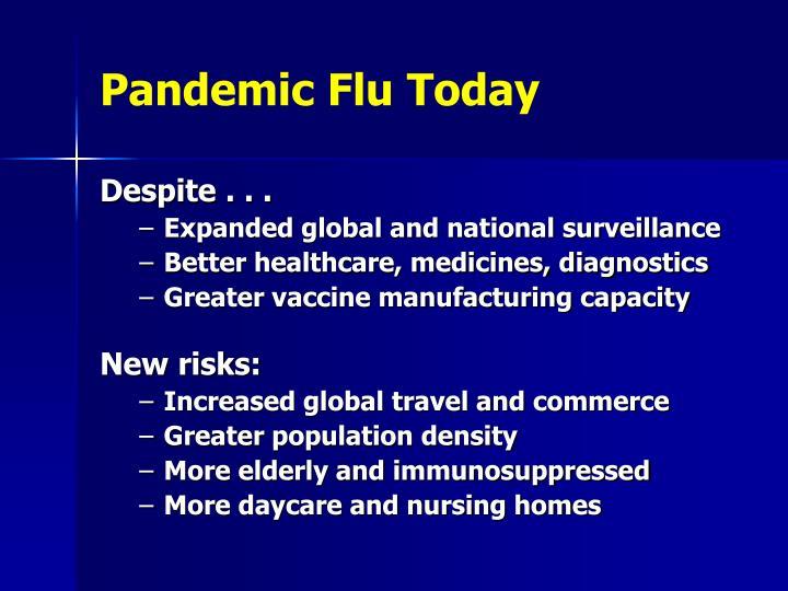 Pandemic Flu Today