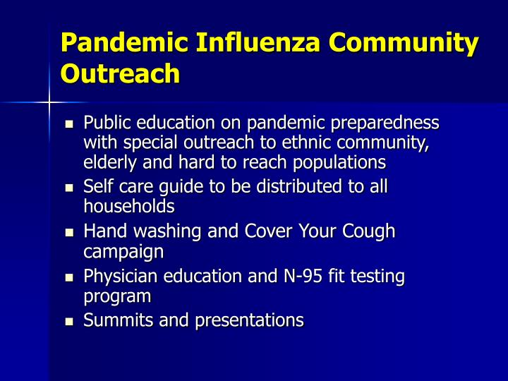 Pandemic Influenza Community Outreach
