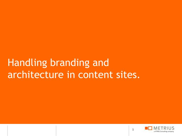 handling branding and architecture in content sites n.