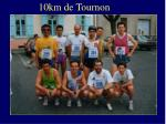 10km de tournon
