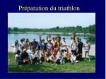 pr paration du triathlon