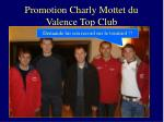 promotion charly mottet du valence top club