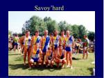 savoy hard