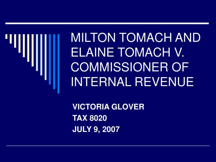 milton tomach and elaine tomach v commissioner of internal revenue n.