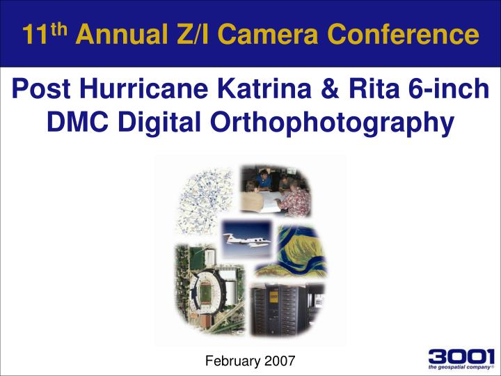 11 th annual z i camera conference n.