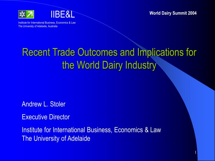 recent trade outcomes and implications for the world dairy industry n.