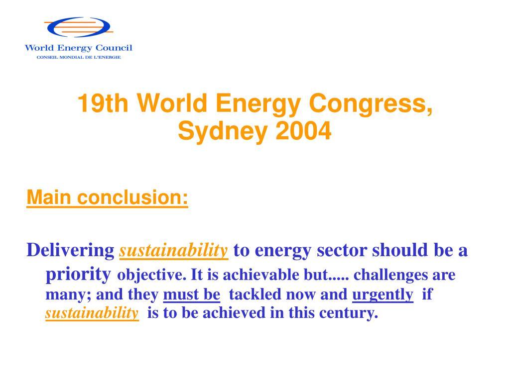 19th World Energy Congress, Sydney 2004