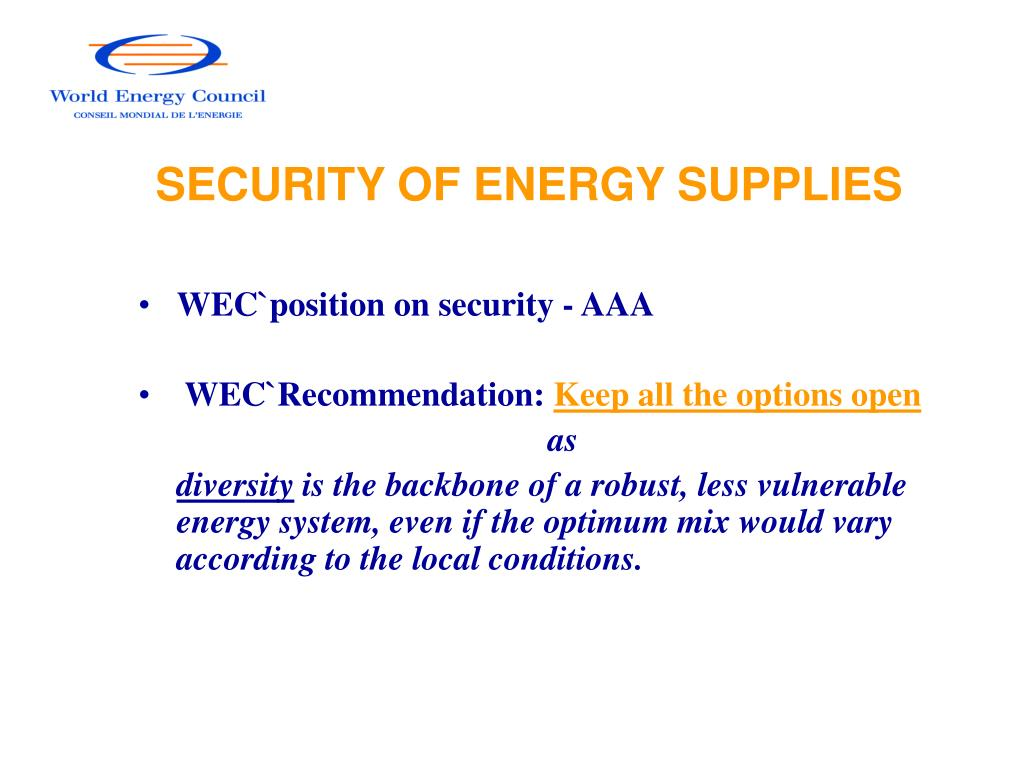 SECURITY OF ENERGY SUPPLIES