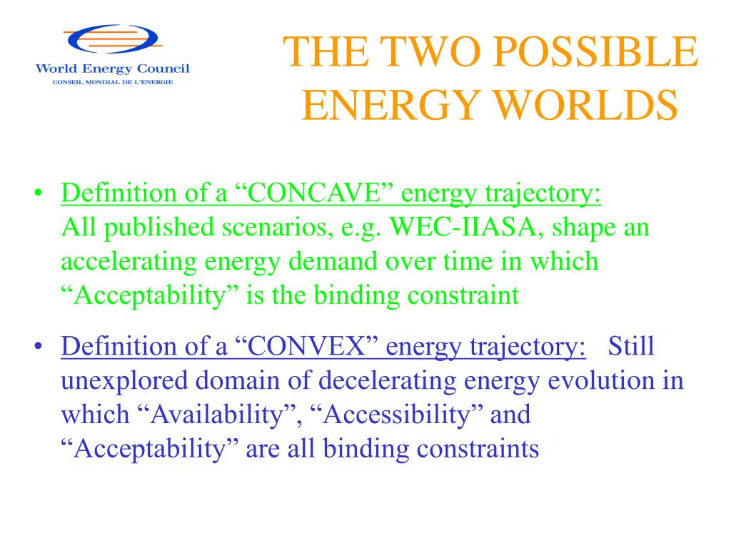 THE TWO POSSIBLE ENERGY WORLDS