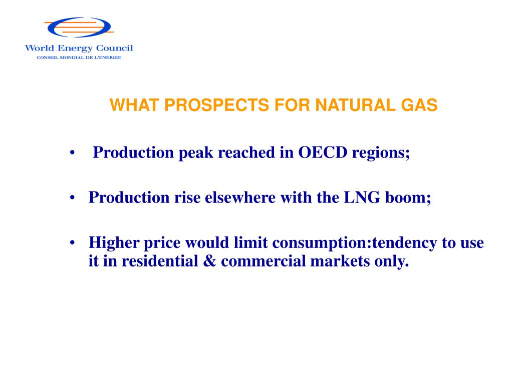 WHAT PROSPECTS FOR NATURAL GAS
