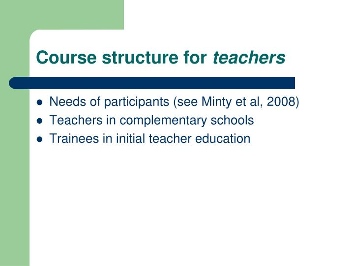 Course structure for