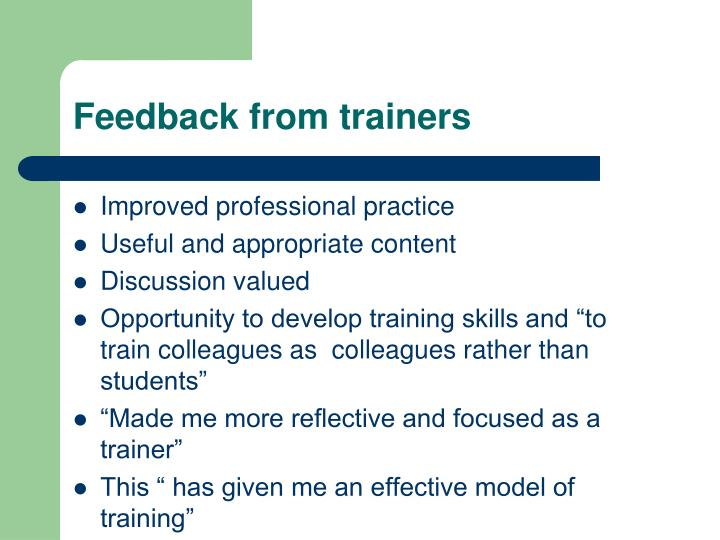 Feedback from trainers