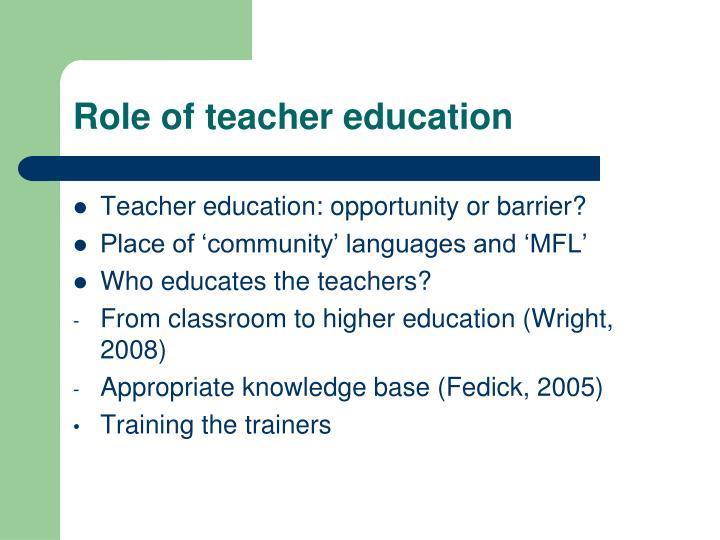 Role of teacher education