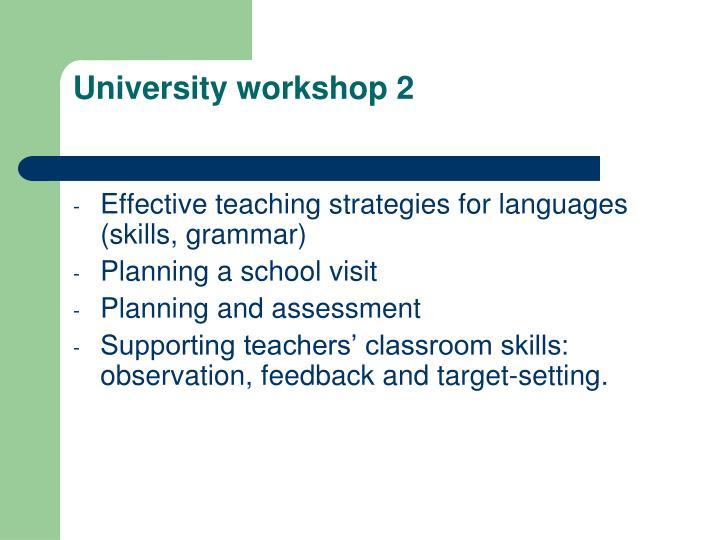 University workshop 2