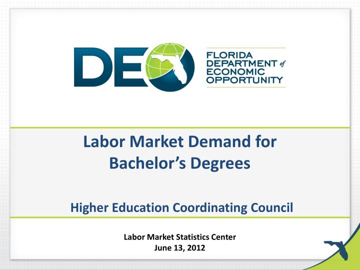 labor market demand for bachelor s degrees higher education coordinating council n.