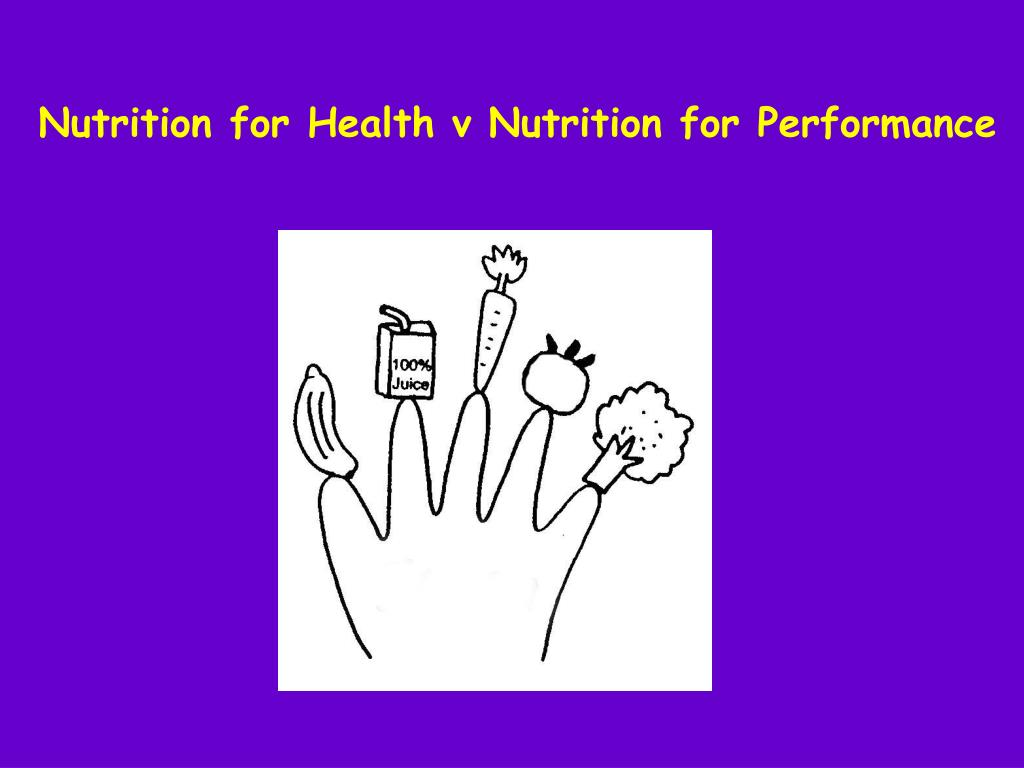 Nutrition for Health v Nutrition for Performance
