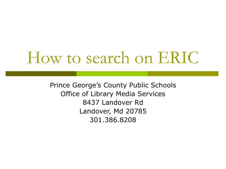 how to search on eric n.