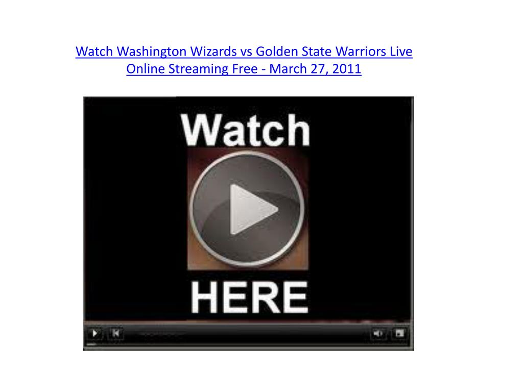 watch washington wizards vs golden state warriors live online streaming free march 27 2011 l.