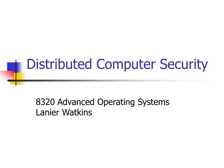 distributed computer security n.