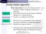 gossip based approach