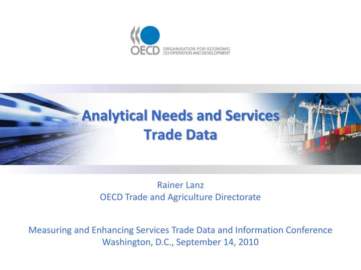 analytical needs and services trade data n.