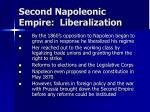 second napoleonic empire liberalization