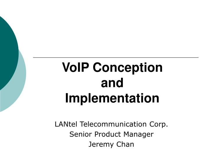 voip conception and implementation n.