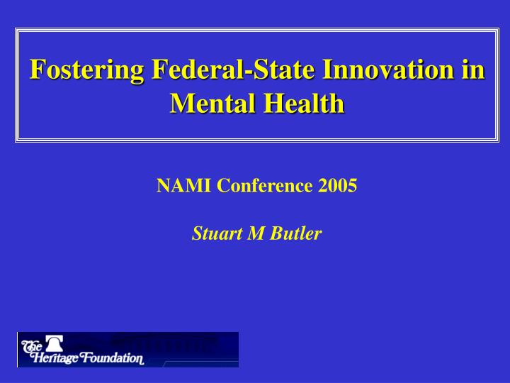 fostering federal state innovation in mental health n.