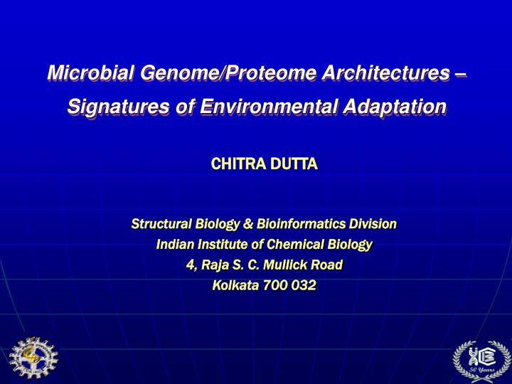 microbial genome proteome architectures signatures of environmental adaptation n.