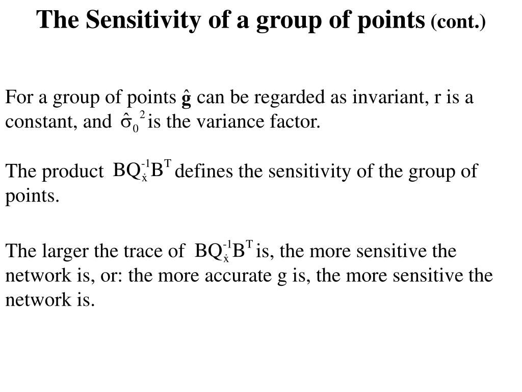 The Sensitivity of a group of points