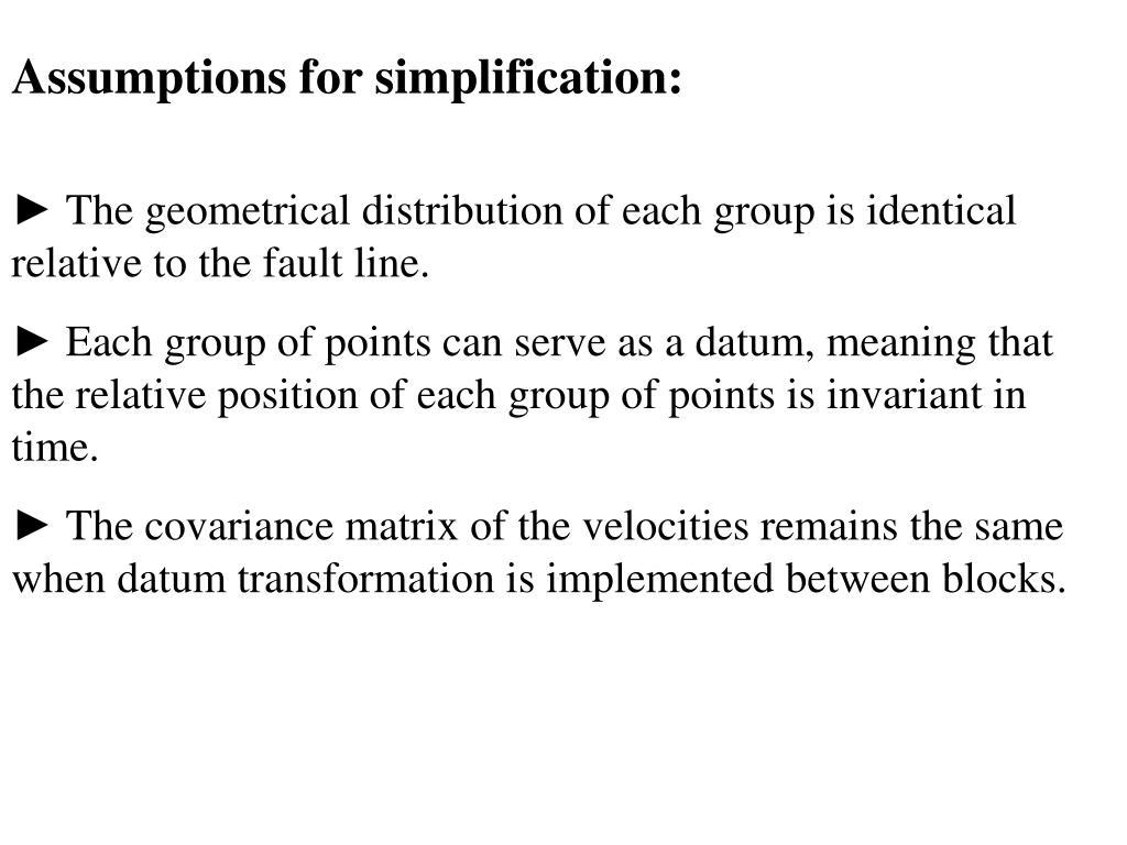 Assumptions for simplification: