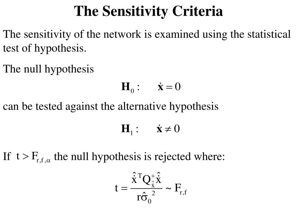 The Sensitivity Criteria