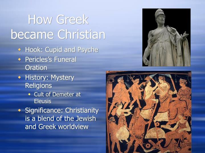How Greek became Christian