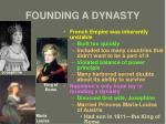founding a dynasty