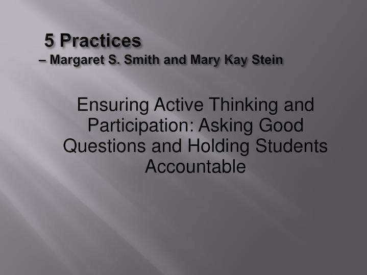 5 practices margaret s smith and mary kay stein n.