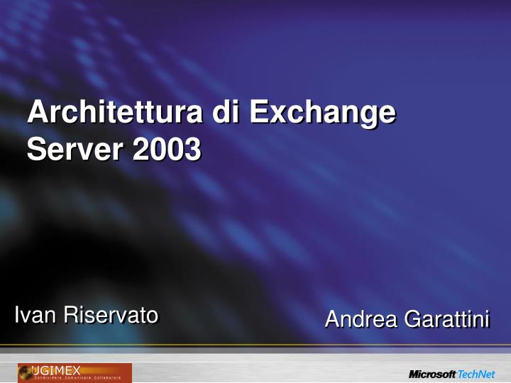 architettura di exchange server 2003 n.