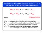 calculation of bc and oc emission factors g kg 1 of fuel burned for a given tech fuel combination