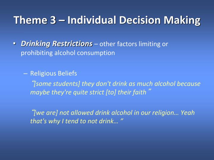 Theme 3 – Individual Decision Making