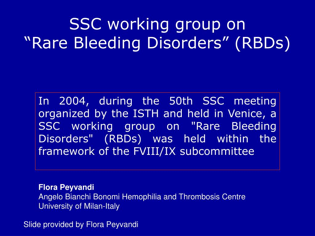 """SSC working group on                """"Rare Bleeding Disorders"""" (RBDs)"""