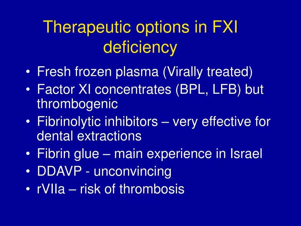 Therapeutic options in FXI deficiency