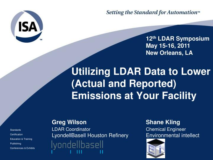 utilizing ldar data to lower actual and reported emissions at your facility n.