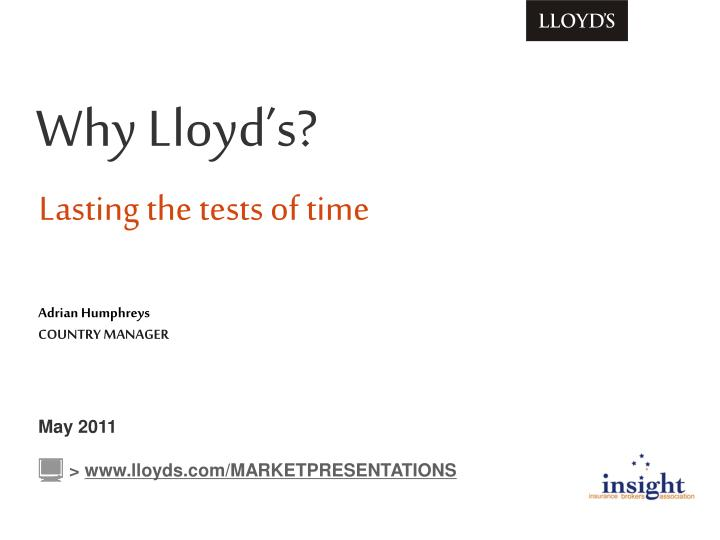 why lloyd s lasting the tests of time n.