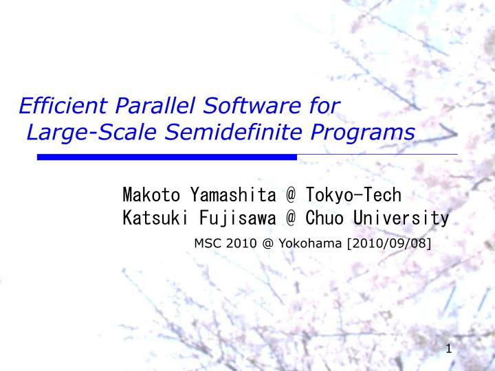 efficient parallel software for large scale semidefinite programs n.
