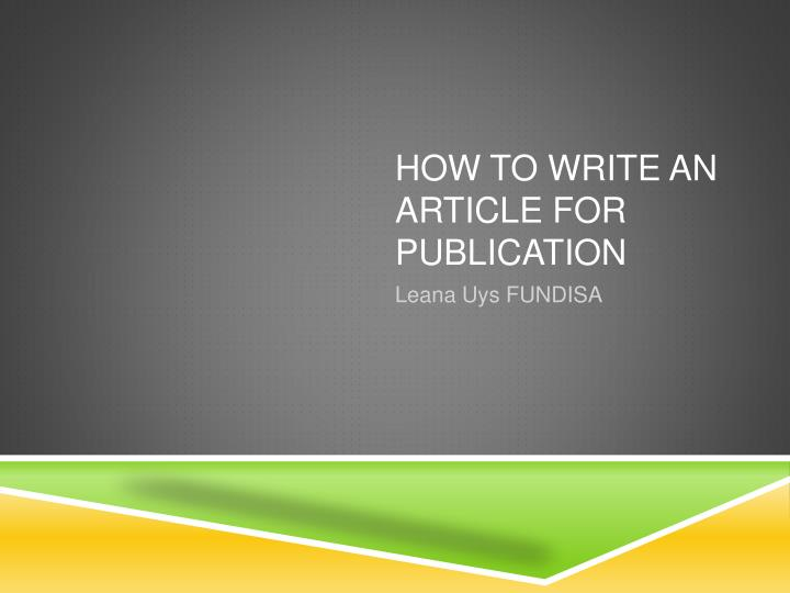 how to write an article for publication n.