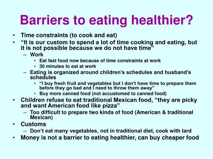 Barriers to eating healthier?