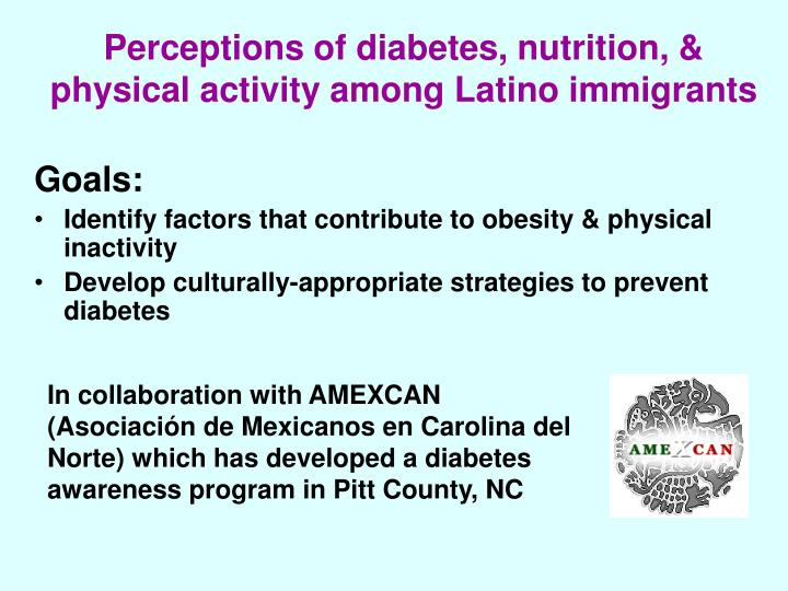 Perceptions of diabetes, nutrition, & physical activity among Latino immigrants