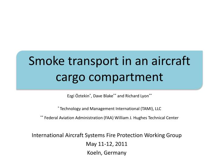 smoke transport in an aircraft cargo compartment n.
