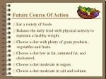 future course of action
